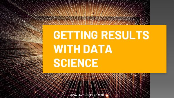 Seminar: 'Getting results with data science'