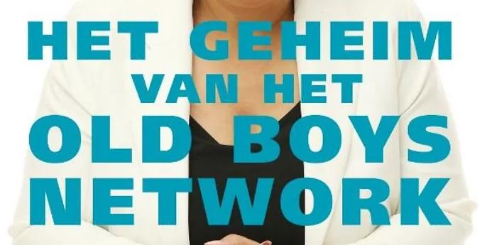 Boekrecensie 'Het geheim van het old boys network'